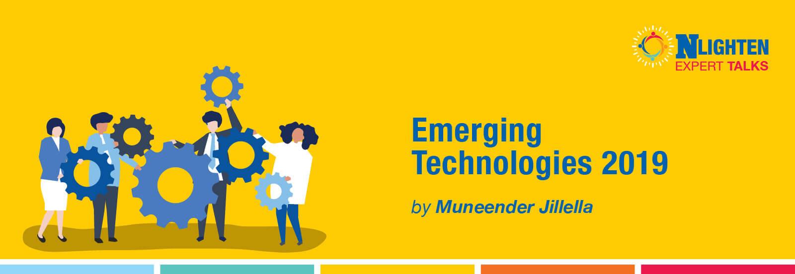 Emerging Technologies 2019