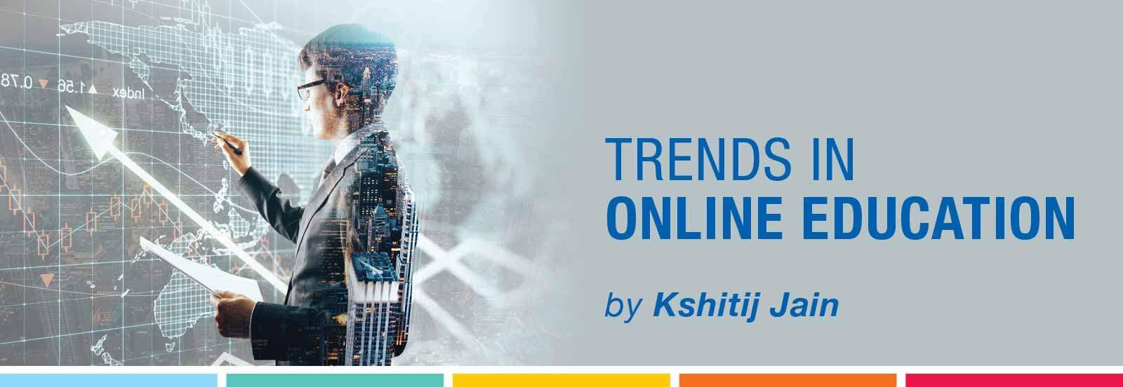 Trends in online education
